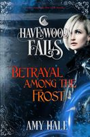 Betrayal Among the Frost