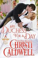 His Duchess For A Day