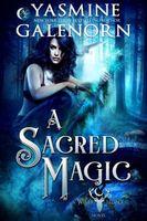 A Sacred Magic