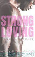 Strong Loving