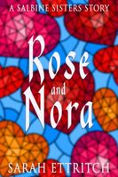 Rose and Nora