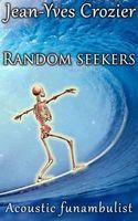 Random Seekers