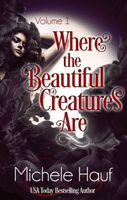 Where The Beautiful Creatures Are