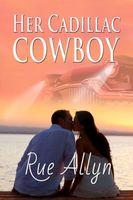Her Cadillac Cowboy