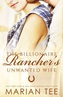 The Billionaire Rancher's Unwanted Wife