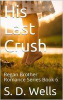 His Last Crush