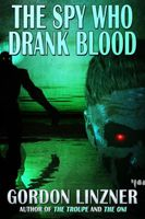 The Spy Who Drank Blood
