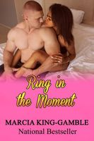 Ring in the Moment