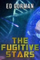 The Fugitive Stars