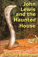 John Lewis and the Haunted House