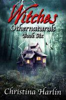 Othernaturals Book Six