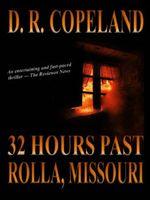 32 Hours Past Rolla, Missouri