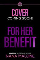 For Her Benefit