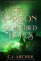 The Prison of Buried Hopes