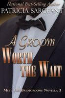 A Groom Worth the Wait