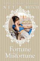 Fortune & Misfortune