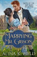 Marrying Mr. Gibson