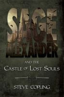 Sage Alexander and the Castle of Lost Souls