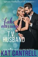 Fake Marriage To Her T.V. Husband