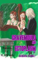 Gravemould and Ectoplasm