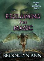 Reclaiming the Magic