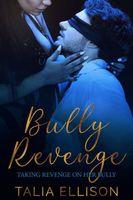 Bully Revenge