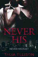 Never His