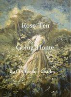 Rose Ten Going Home