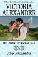 The Legend of Nimway Hall: 1888 - Alexandra