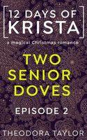 2 Senior Doves