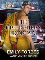 The Firefighter's Proposal