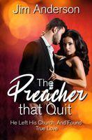 The Preacher That Quit