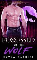 Possessed by the Wolf