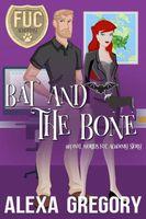 Bat and the Bone