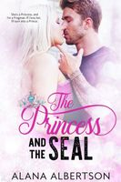 The Princess and The SEAL