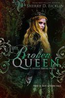 The Broken Queen