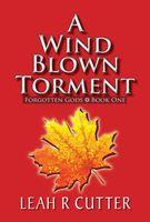 A Wind Blown Torment