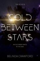 Cold Between Stars