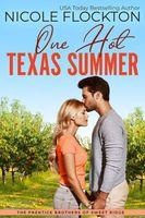 One Hot Texas Summer