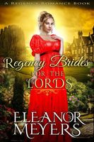 Regency Brides For The Lords