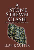A Stone Strewn Clash
