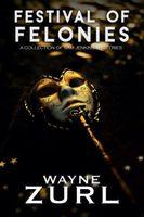 Festival of Felonies
