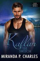 Kallan: The Switch