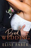 Bad Wedding