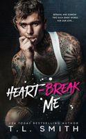 Heartbreak Me