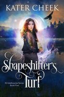 Shapeshifter's Turf