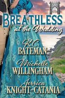 Breathless at the Wedding