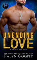 Unending Love: Alex & Katlin: Another Chance Military Romance