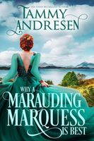 Why A Marauding Marquess is Best