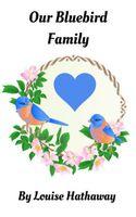 Our Bluebird Family